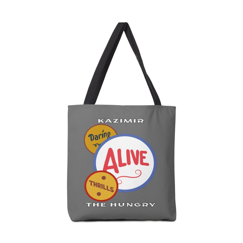 Alive! Accessories Tote Bag Bag by Kazimir the Hungry Merchandise