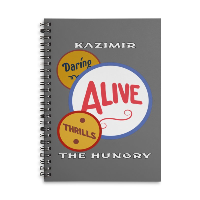 Alive! Accessories Lined Spiral Notebook by Kazimir the Hungry Merchandise