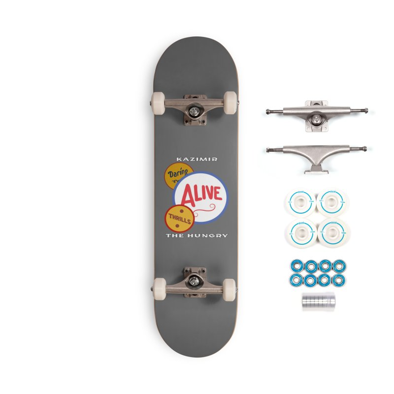 Alive! Accessories Complete - Basic Skateboard by Kazimir the Hungry Merchandise