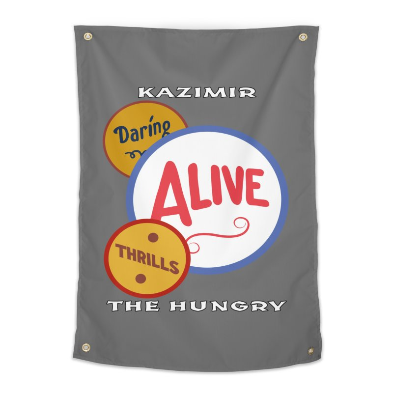 Alive! Home Tapestry by Kazimir the Hungry Merchandise
