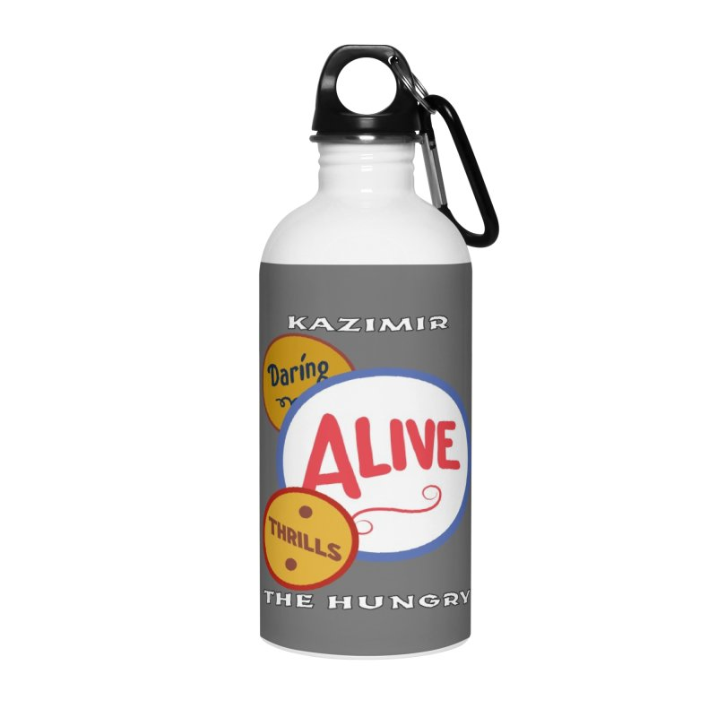 Alive! Accessories Water Bottle by Kazimir the Hungry Merchandise