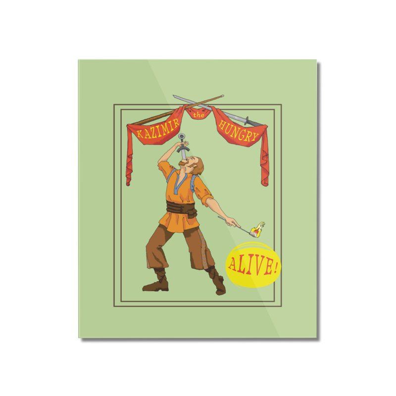 Sideshow Banner Home Mounted Acrylic Print by Kazimir the Hungry Merchandise