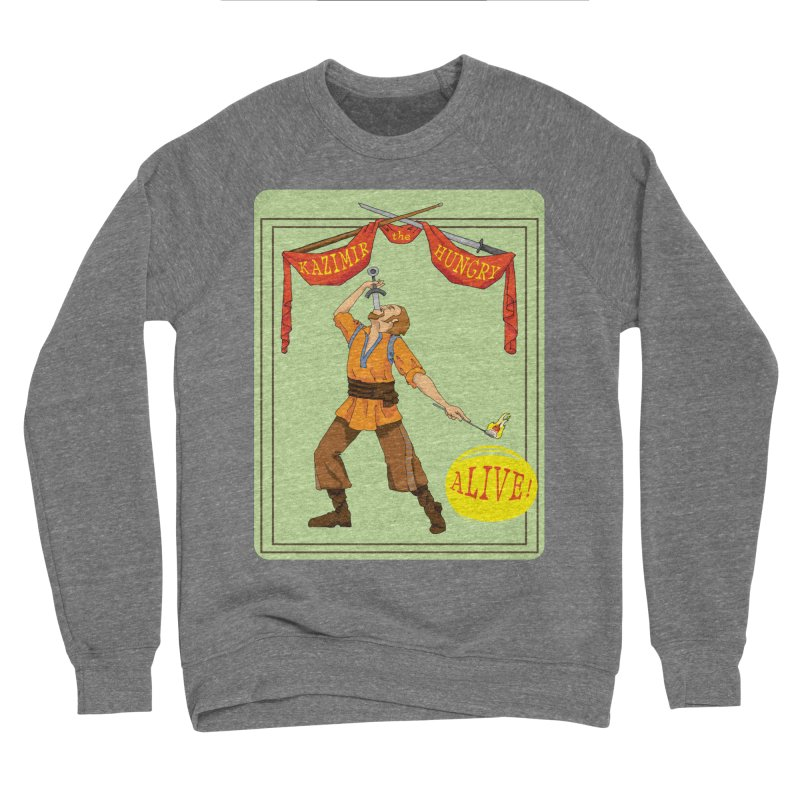 Sideshow Banner Men's Sponge Fleece Sweatshirt by Kazimir the Hungry Merchandise