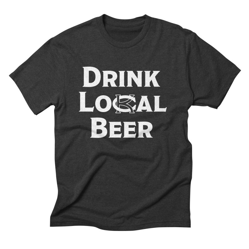 Drink Local Beer Men's Triblend T-shirt by KC Beer Scouts Outfitters