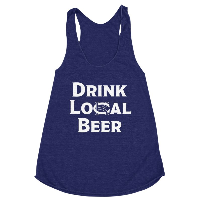 Drink Local Beer Women's Tank by KC Beer Scouts Outfitters