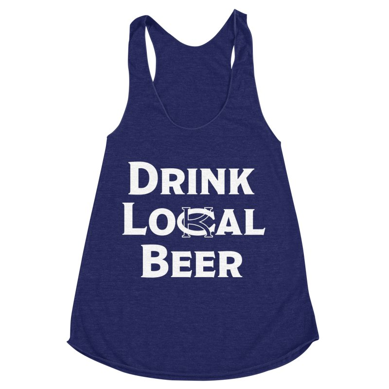 Drink Local Beer Women's Racerback Triblend Tank by KC Beer Scouts Outfitters