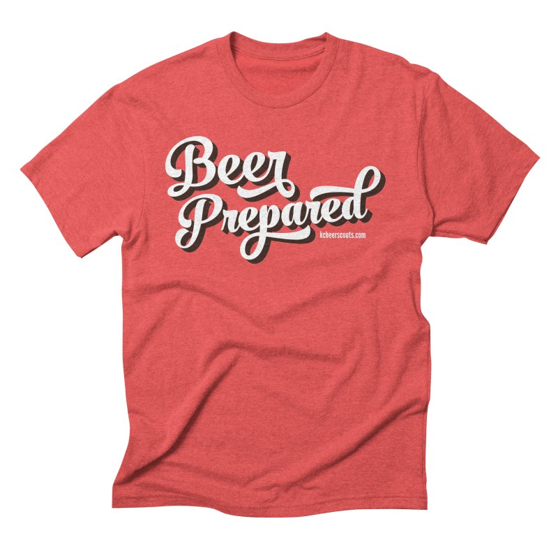 Beer Prepared Men's Triblend T-Shirt by KC Beer Scouts Outfitters