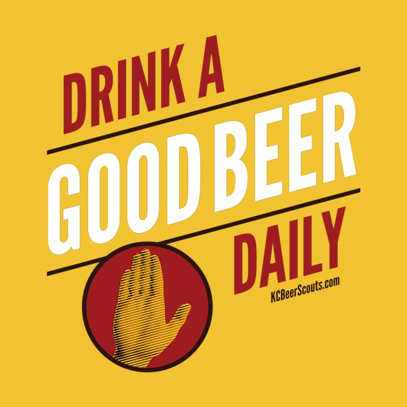 Drink a Good Beer Daily Women's T-Shirt by KC Beer Scouts Outfitters