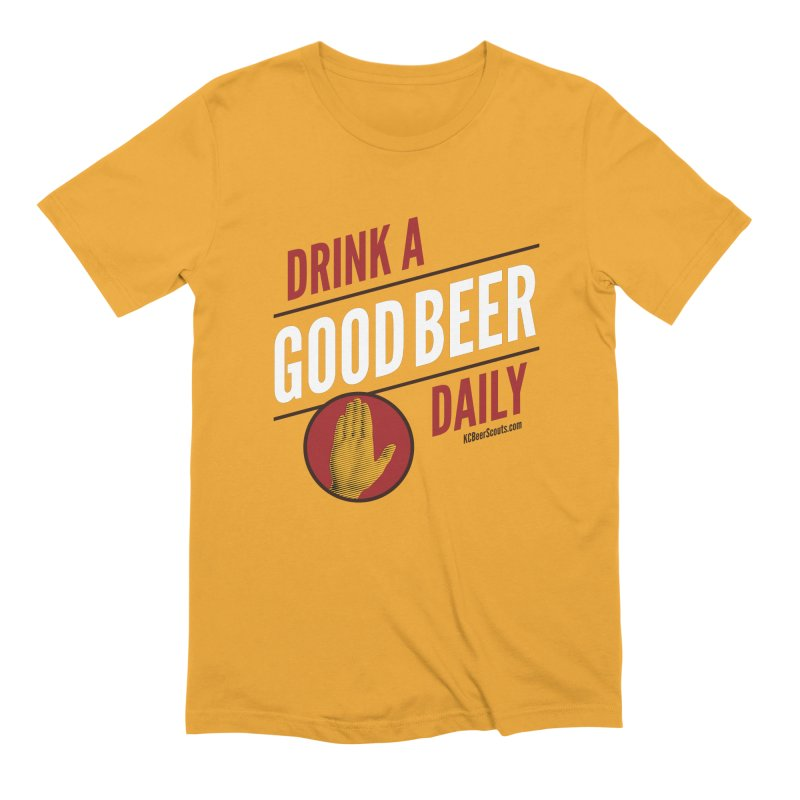 Drink a Good Beer Daily Men's Extra Soft T-Shirt by KC Beer Scouts Outfitters