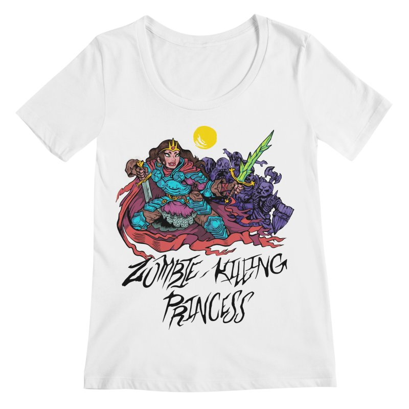 Zombie-Killing Princess (black text) Women's Regular Scoop Neck by Things You Might Find In A Dungeon