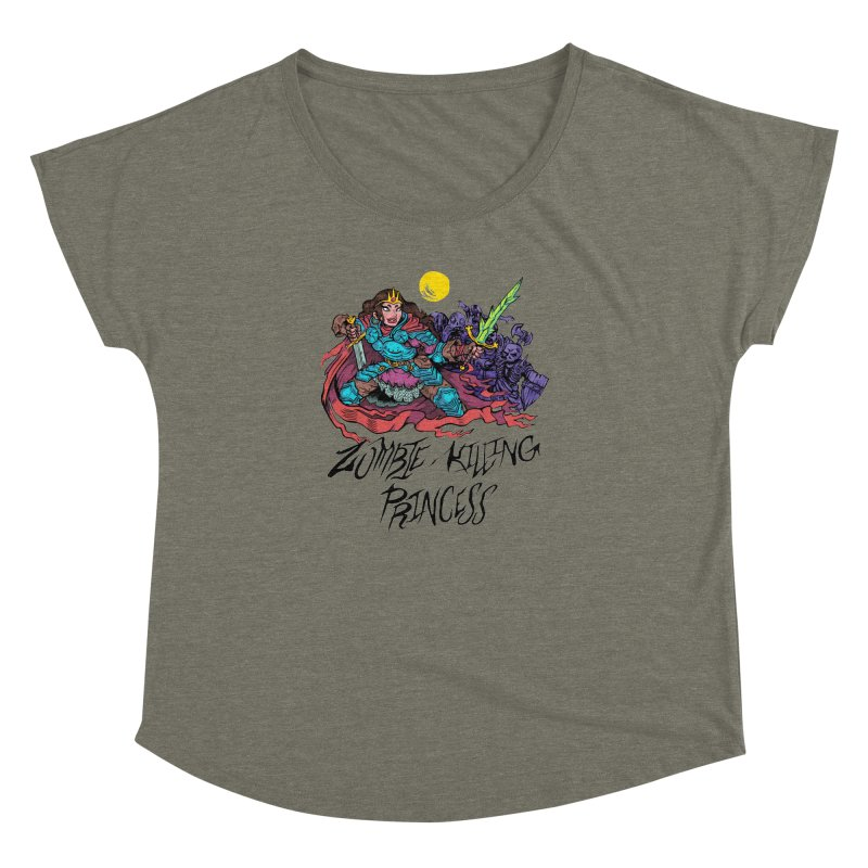 Zombie-Killing Princess (black text) Women's Dolman Scoop Neck by Things You Might Find In A Dungeon