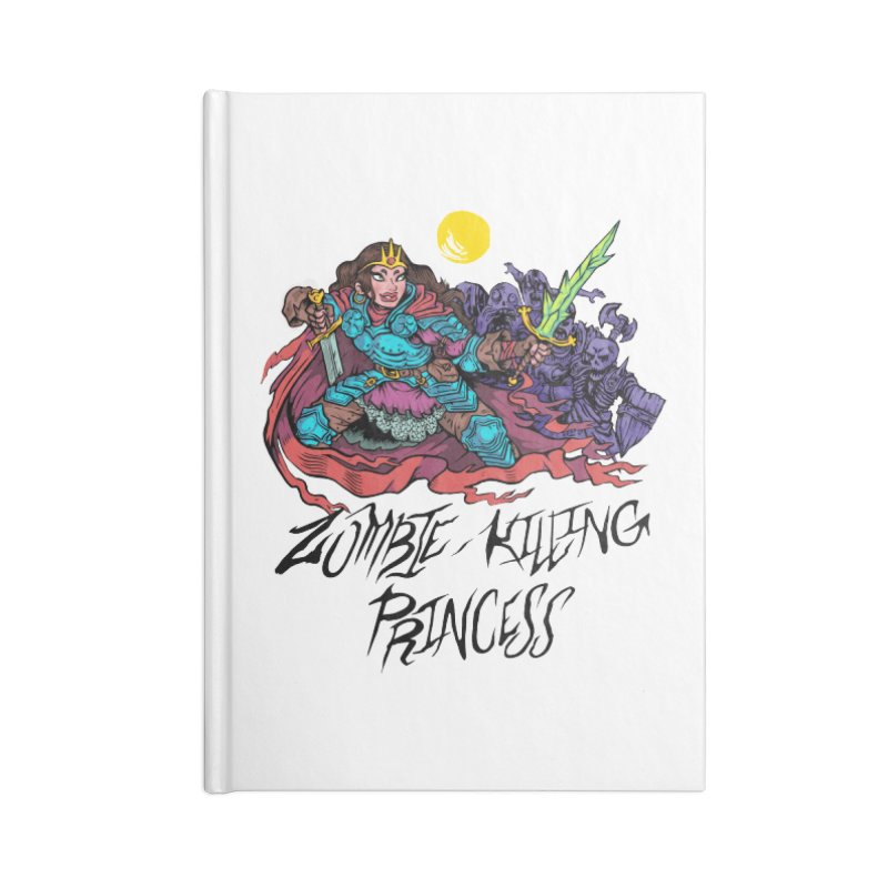 Zombie-Killing Princess (black text) Accessories Lined Journal Notebook by Things You Might Find In A Dungeon