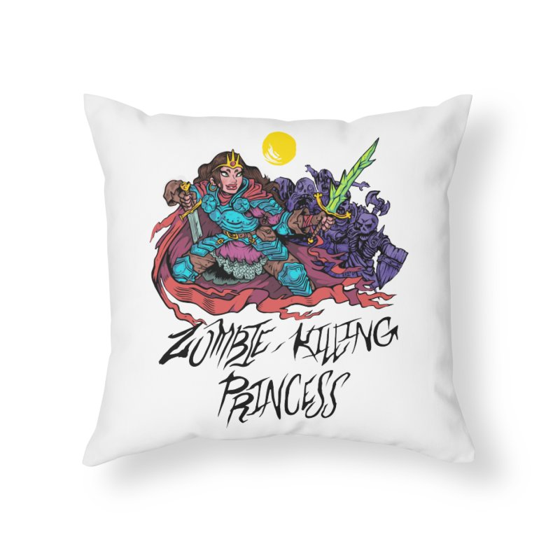Zombie-Killing Princess (black text) Home Throw Pillow by Things You Might Find In A Dungeon