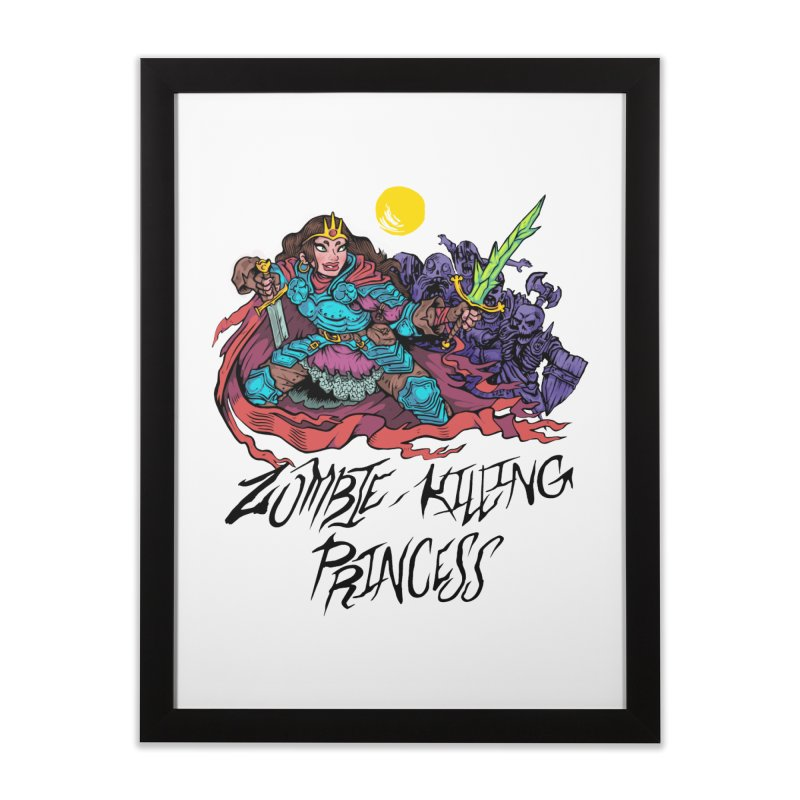 Zombie-Killing Princess (black text) Home Framed Fine Art Print by Things You Might Find In A Dungeon