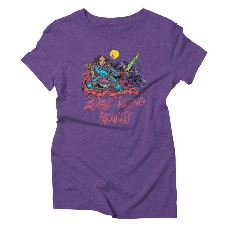 Zombie-Killing Princess (red text) Women's Triblend T-Shirt by Things You Might Find In A Dungeon