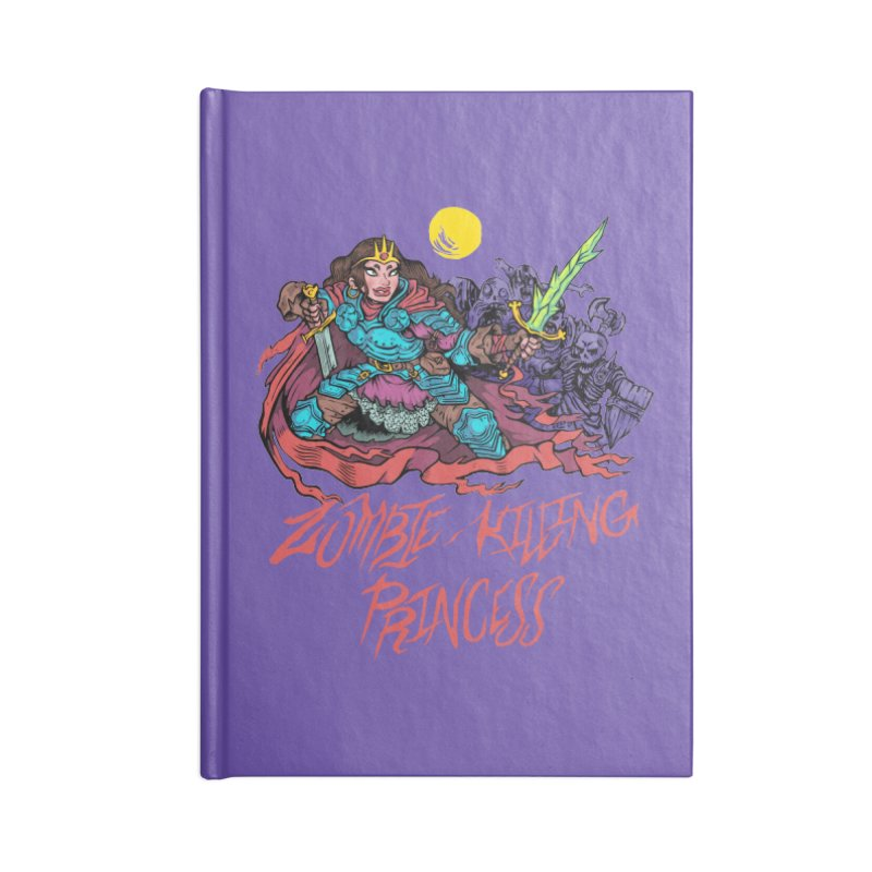 Zombie-Killing Princess (red text) Accessories Lined Journal Notebook by Things You Might Find In A Dungeon