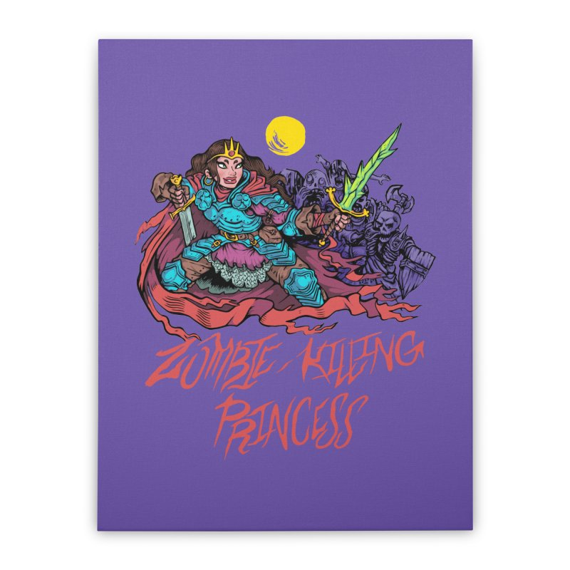 Zombie-Killing Princess (red text) Home Stretched Canvas by Things You Might Find In A Dungeon