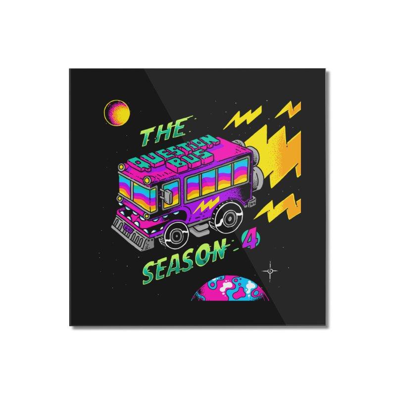 The Question Bus: Season 4 Logo Home Mounted Acrylic Print by Keir Miron's Artist Shop
