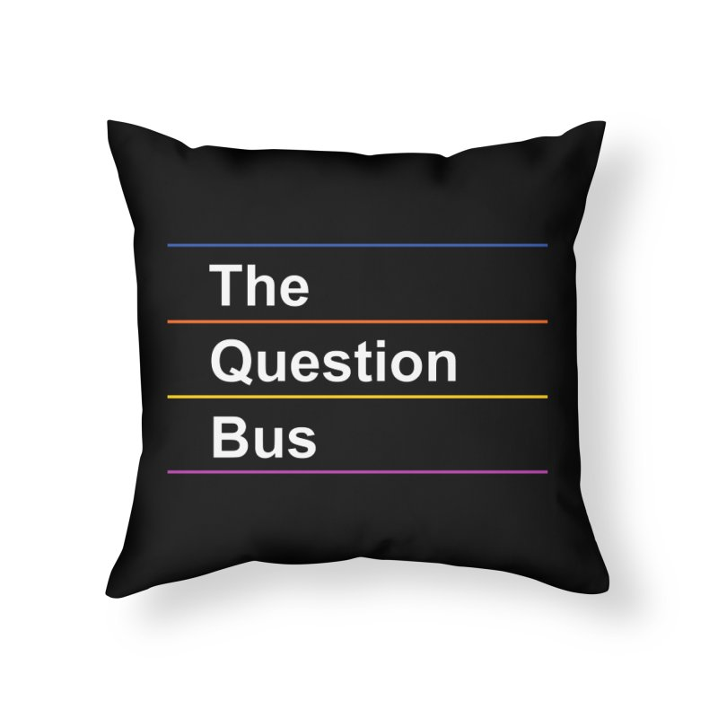 The Question Bus: Logo Home Throw Pillow by Keir Miron's Artist Shop