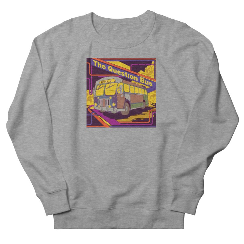 The Question Bus Season 2: Logo Women's French Terry Sweatshirt by Keir Miron's Artist Shop