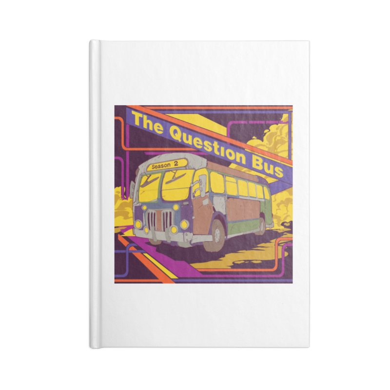 The Question Bus Season 2: Logo Accessories Lined Journal Notebook by Keir Miron's Artist Shop