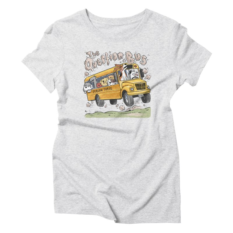 The Question Bus: Season 3: Logo Women's Triblend T-Shirt by Keir Miron's Artist Shop
