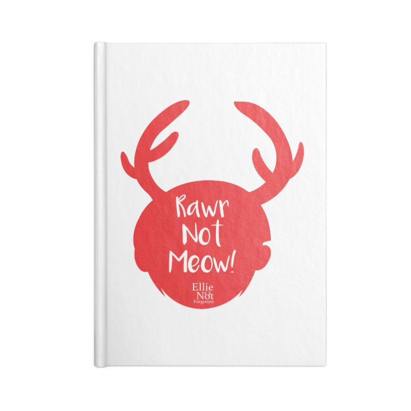 Rawr Not Meow! - Antlers Accessories Notebook by Keith Noordzy's Artist Shop