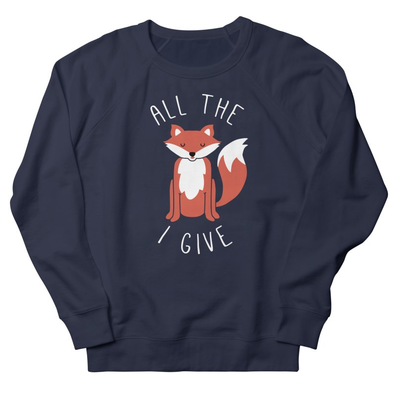 All the Fox Women's French Terry Sweatshirt by kellabell9