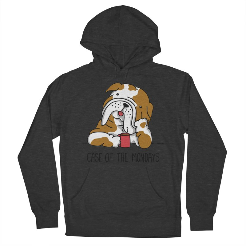 Case of the Mondays Women's Pullover Hoody by kellabell9