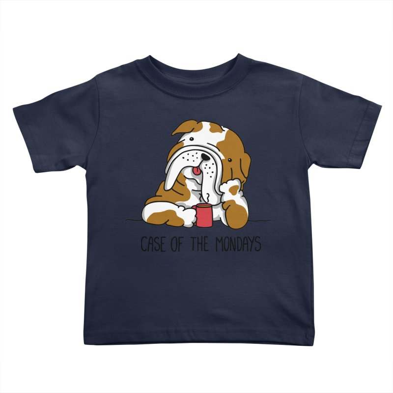 Case of the Mondays Kids Toddler T-Shirt by kellabell9