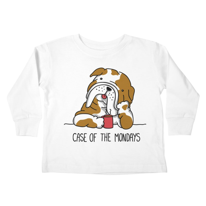 Case of the Mondays Kids Toddler Longsleeve T-Shirt by kellabell9