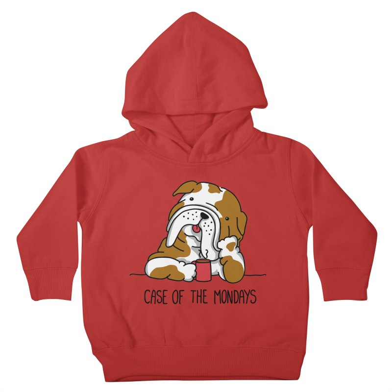 Case of the Mondays Kids Toddler Pullover Hoody by kellabell9