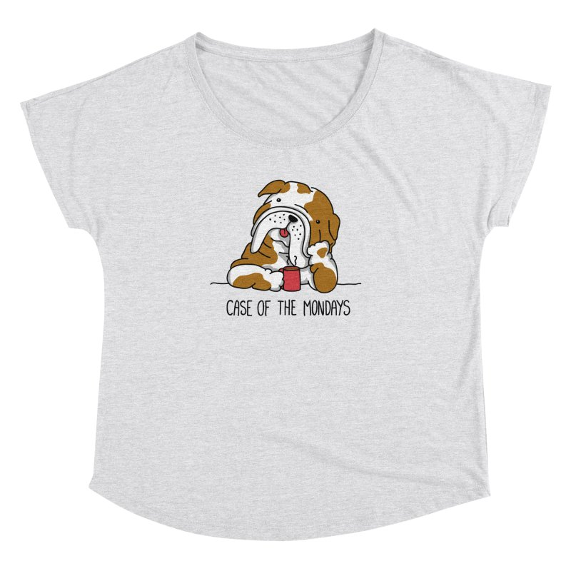 Case of the Mondays Women's Dolman Scoop Neck by kellabell9
