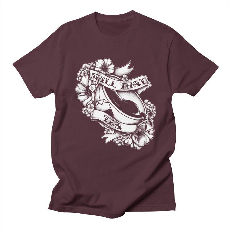 Spill That Tea Women's Regular Unisex T-Shirt by kellabell9