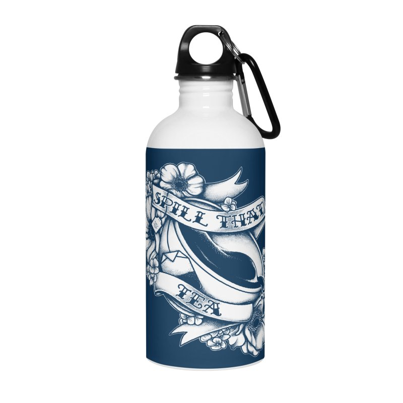 Spill That Tea Accessories Water Bottle by kellabell9