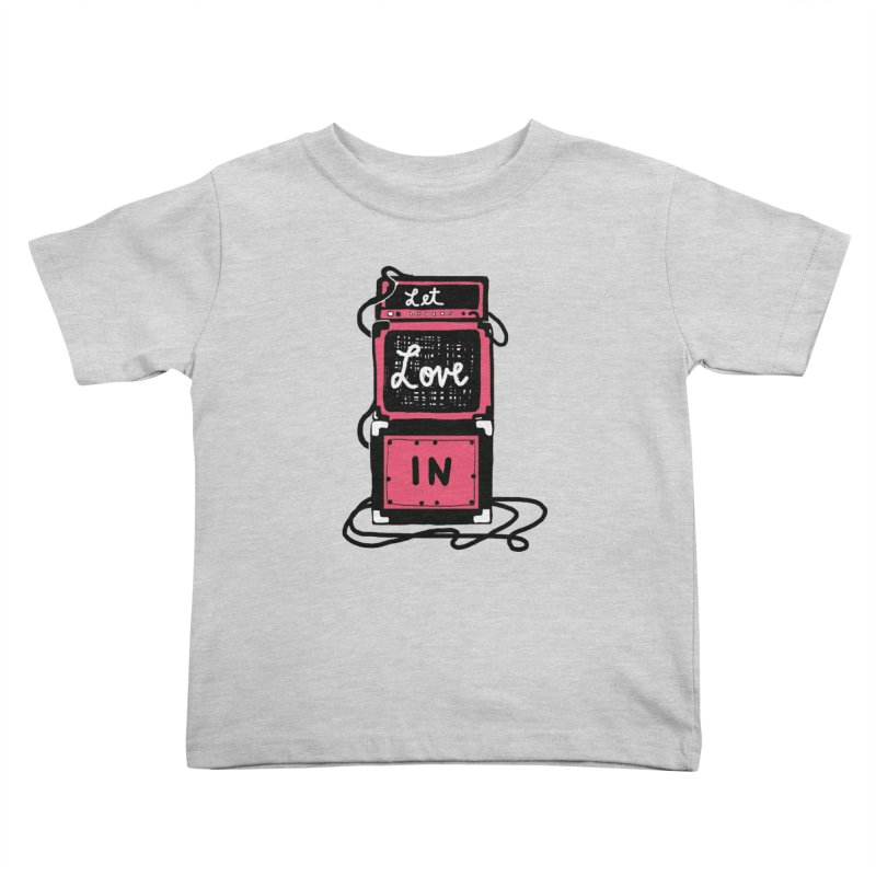 Let Love In Kids Toddler T-Shirt by Kelsey Zigmund Illustration
