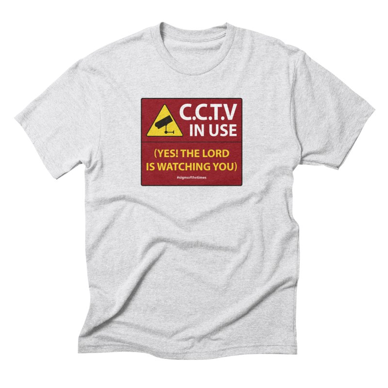 CCTV: The LORD is Watching You! - Christian Design Men's T-Shirt by Kelsorian T-shirt Shop