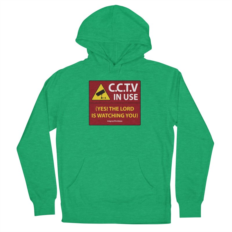 CCTV: The LORD is Watching You! - Christian Design Women's French Terry Pullover Hoody by Kelsorian T-shirt Shop