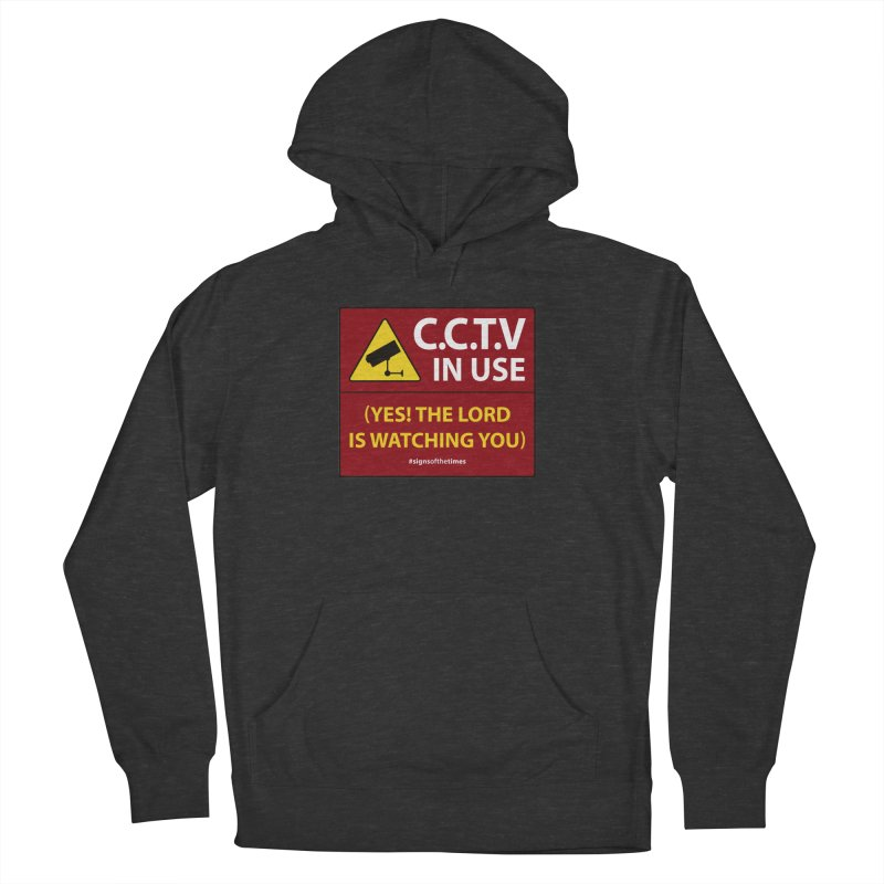 CCTV: The LORD is Watching You! - Christian Design Men's French Terry Pullover Hoody by Kelsorian T-shirt Shop