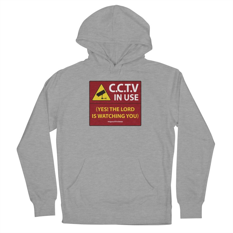 CCTV: The LORD is Watching You! - Christian Design Men's Pullover Hoody by Kelsorian T-shirt Shop