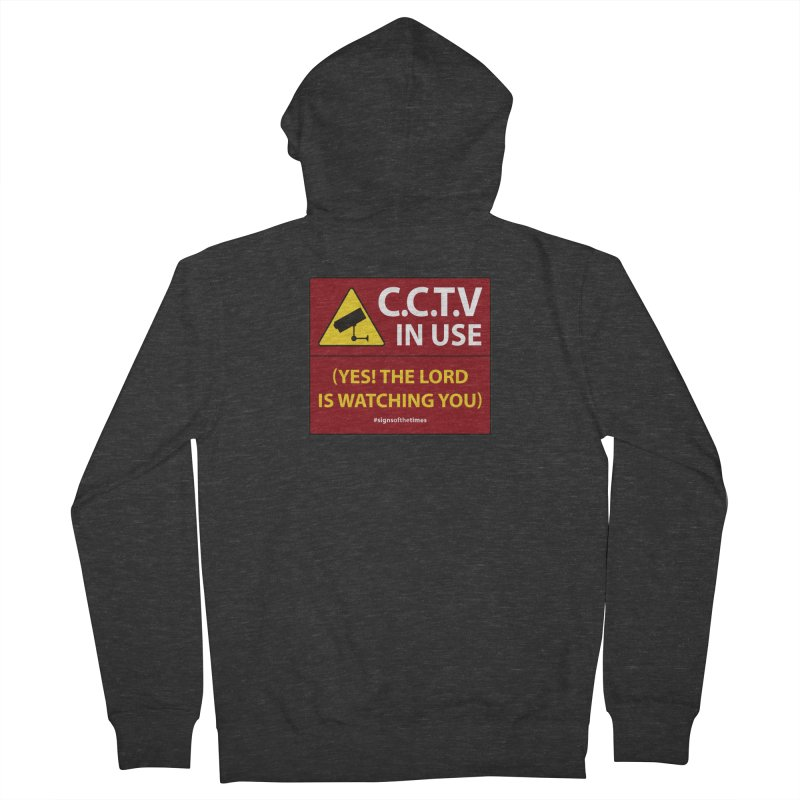CCTV: The LORD is Watching You! - Christian Design Women's Zip-Up Hoody by Kelsorian T-shirt Shop
