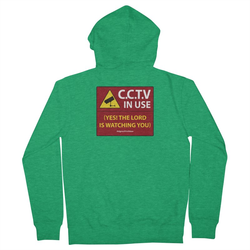 CCTV: The LORD is Watching You! - Christian Design Men's French Terry Zip-Up Hoody by Kelsorian T-shirt Shop