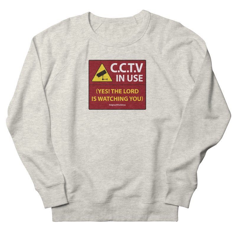 CCTV: The LORD is Watching You! - Christian Design Men's Sweatshirt by Kelsorian T-shirt Shop