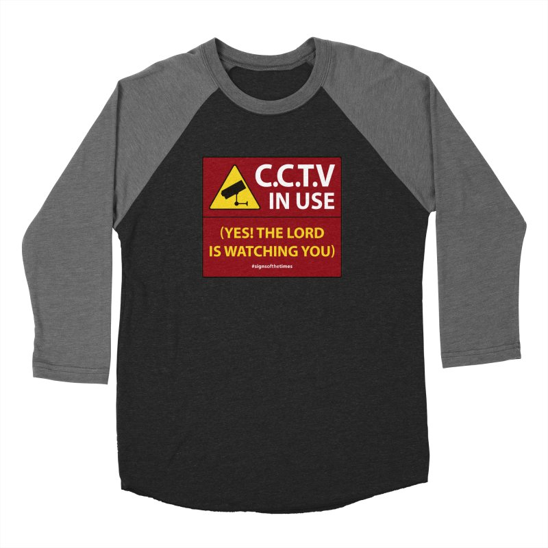 CCTV: The LORD is Watching You! - Christian Design Women's Baseball Triblend Longsleeve T-Shirt by Kelsorian T-shirt Shop