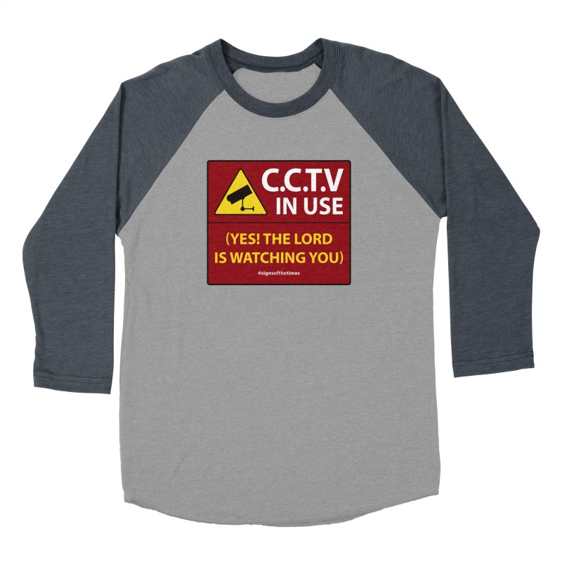 CCTV: The LORD is Watching You! - Christian Design Men's Baseball Triblend T-Shirt by Kelsorian T-shirt Shop