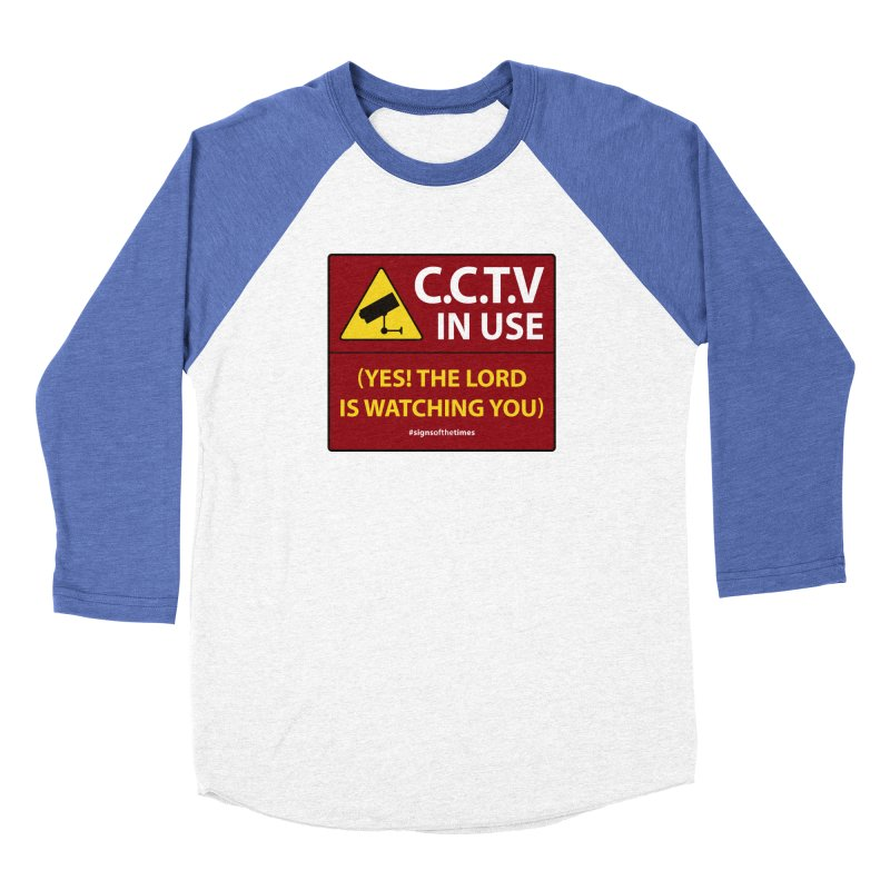 CCTV: The LORD is Watching You! - Christian Design Men's Baseball Triblend T-Shirt by Kelsorian T-shirt Shop