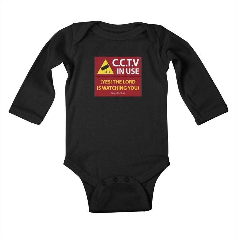 CCTV: The LORD is Watching You! - Christian Design Kids Baby Longsleeve Bodysuit by Kelsorian T-shirt Shop