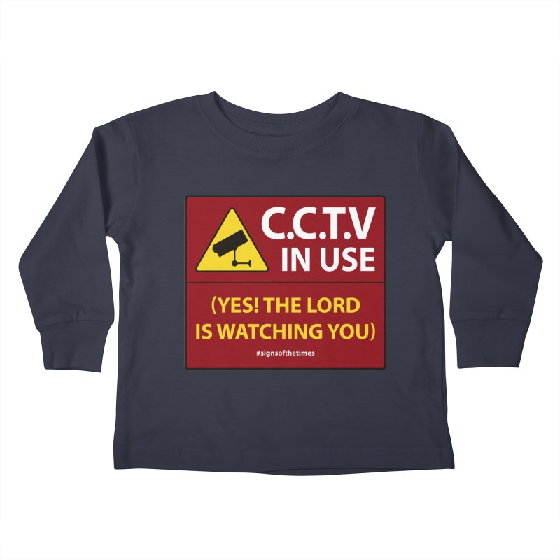 CCTV: The LORD is Watching You! - Christian Design Kids  by Kelsorian T-shirt Shop