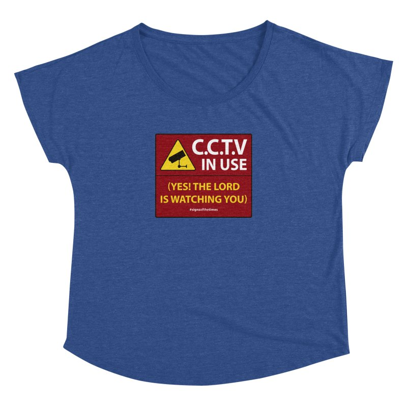 CCTV: The LORD is Watching You! - Christian Design Women's Dolman by Kelsorian T-shirt Shop