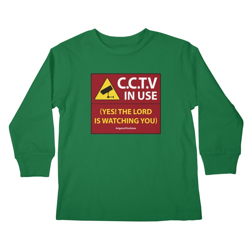 CCTV: The LORD is Watching You! - Christian Design Kids Longsleeve T-Shirt by Kelsorian T-shirt Shop